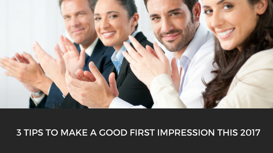 3-tips-to-make-a-good-first-impression-this-2017